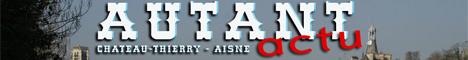 www.autantactu.com - l'actualité de Château-Thierry et des bords de Marne